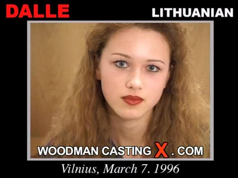 Dalle / Woodman Casting X / Кастинг и Первая Съемка!