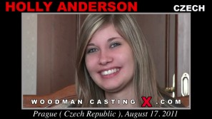 Download Holly Anderson casting video files. Pierre Woodman undress Holly Anderson, a Czech girl.