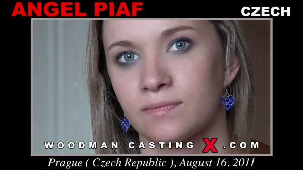 Angel Piaf Woodman Casting X