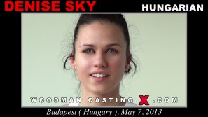 Check out this video of Denise Sky having an audition. Erotic meeting between Pierre Woodman and Denise Sky, a Hungarian girl.